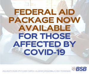 BSB - Federal Aid Package Now Available for Those Affected by COVID-19