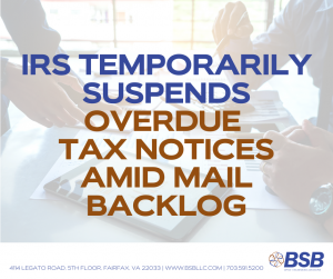 IRS Temporarily suspends overdue tax notices