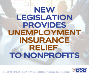 New Legislation Provides Unemployment Insurance Relief for NonProfits
