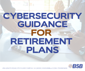 Cybersecurity Guidance for Retirement Plans